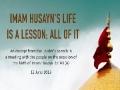 Imam Husayn\\\'s Life is a Lesson; All of it   Imam Sayyid Ali Khamenei   Farsi sub English