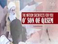 The Nation Sacrifices For You, O\' Son of Qasem | Hussein al-Akraf | Arabic sub English