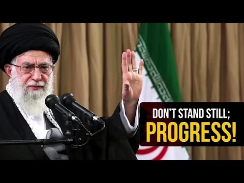 Don't Stand Still; Progress! | Imam Sayyid Ali Khamenei | Farsi sub English