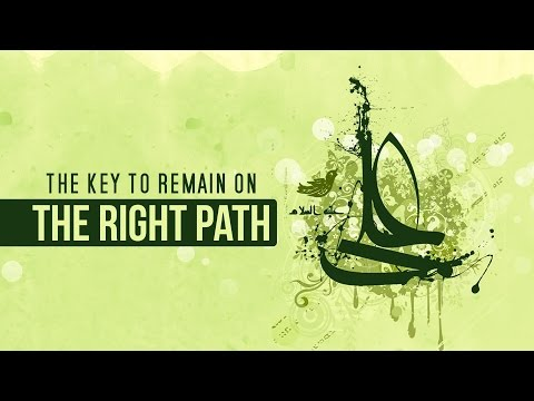 How to remain on the Right Path   Shaykh Usama Abdulghani   English