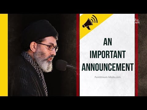AN IMPORTANT ANNOUNCEMENT | Sayyid Hashim al-Haidari | Arabic sub English