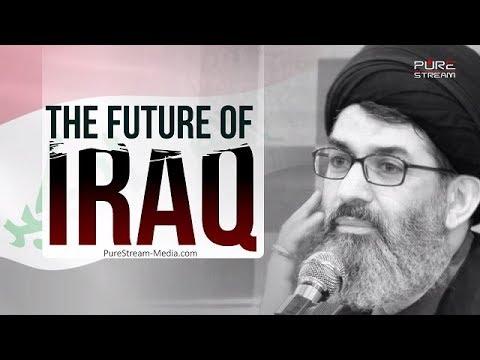 The Future of Iraq   Sayyid Hashim al-Haidari   Arabic sub English