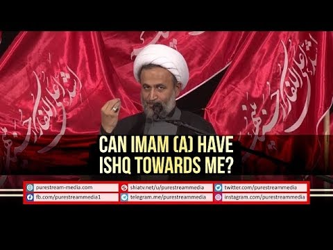 Can IMAM (A) have ISHQ Towards Me? | Agha Panahian | Farsi sub English
