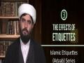 [3] The Effects of Etiquettes   Islamic Etiquettes (Adaab) Series   Farsi sub English