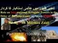 Part 2 Must Watch تاخيرِ ظہور  Delay in Zahoor & Role of Arrogant Powers by HI Aga Ali Mur