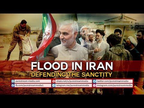 FLOOD in IRAN | Defending the Sanctity | Gen. Qasem Soleimani | Farsi Sub English