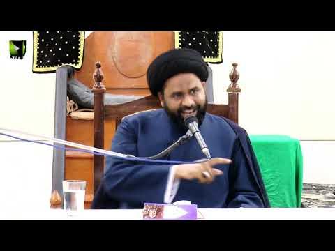 [Lecture 1] Topic: عصرِ حاضر کے انحرافات | Moulana Ali Afzaal Rizvi | Mah-e-Ramzaan 1440 - Urdu