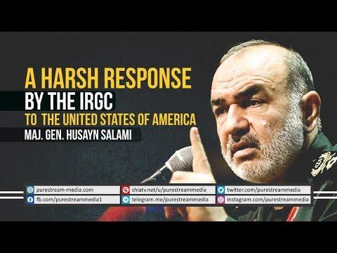 A Harsh Response by the IRGC to the United States of America   Maj. Gen. Husayn Salami   Farsi Sub English