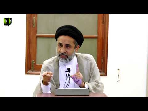 [32] Dars Quran   H.I Syed Muhammad Haider Naqvi -  27 January 2019 - Urdu
