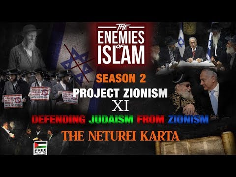 Defending Judaism from Zionism - Neturei Karta pt.2 [Ep.11] | Project Zionism | The...
