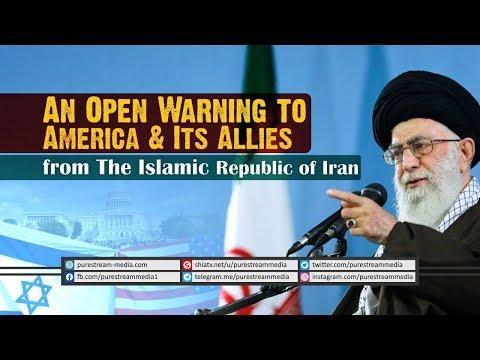 An Open Warning to America & Its Allies from The Islamic Republic of Iran   Farsi Sub English