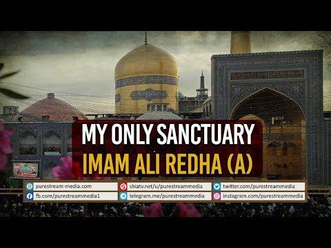 My Only Sanctuary   Imam Ali Redha (A)   Farsi Sub English