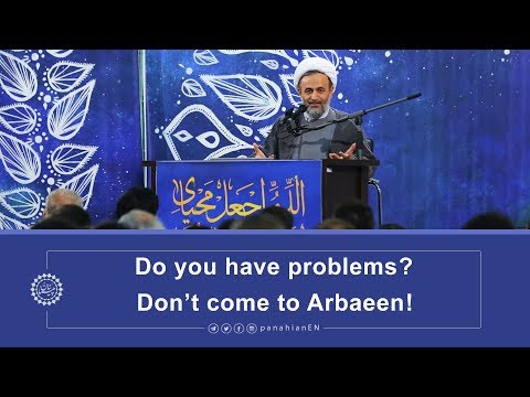 [Clip] Do you have problems, Don't come to Arbaeen | Agha Alireza Panahian 2019 Farsi...