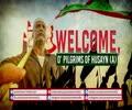 Welcome, O' Pilgrims of Husayn (A)   Farsi Sub English