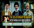 The Relationship Between Sayyid Nasrallah & Imam Khamenei | Farsi Sub English