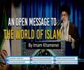 An Open Message To The World of Islam By Imam Khamenei   Farsi Sub English