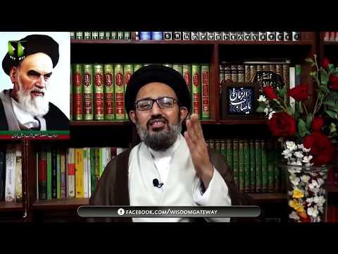 Rah Wa Maktab-e-Imam Khomeini Ajj Bhe Roshan Wa Zinda Hain   H.I Sadiq Raza Taqvi - Urdu