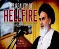 The Reality Of Hellfire   Short Clip of Imam Khomeini (R)   Farsi Sub English