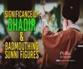 Significance of Ghadir & Badmouthing Sunni Figures   Leader of the Muslim Ummah   Farsi Sub English
