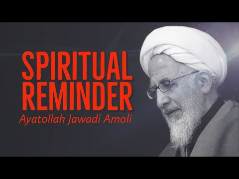 [Clip] Spiritual Reminder   Ayatollah Jawadi Amoli Farsi sub English