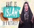 What is Islam all about (in a nutshell)? | Sister SPADE | English