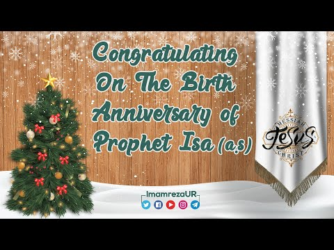 25 December   Congratulating On The Birth Anniversary of Prophet Isa (a.s)   Jesus   Christmas Day   All Languag