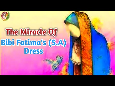 Story Of Hazrat Fatima\\'s Miracle Dress | The lady of Heaven | Animated Story of Hazrat Fatima Zehra | English