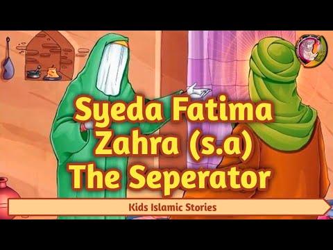 kids islamic stories    Syeda Fatima Zehra SA - The Seperator    kaz school   English
