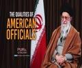 The Qualities of American Officials   Imam Khamenei   Farsi Sub English