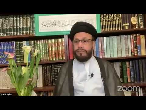 [Lecture First] Family Life in ISlam Syed Zaki Baqri