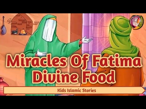 kids islamic stories | Miracle of Fatima (As) - Divine Food | Muslim | Kaz school | English