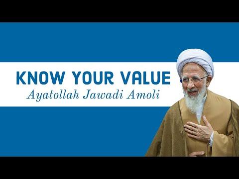 Know Your Value   Ayatollah Jawadi Amoli   Farsi sub English