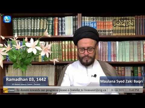AlMehdi Islamic Centre Toronto 1442 PIII | Tilawat | Reflections On The Month Of Ramadhan | Sayyid Hussain Makke I Tafsir Sur Alaq I Syed Zaki Baqri I Eng/Urdu