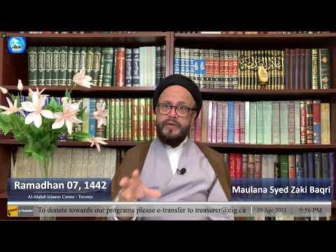 AlMehdi Islamic Centre Toronto 1442 PVII | Tilawat | Dua Iftatah | Reflections On The Month Of Ramadhan | Sayyid Hussain Makke | Dua Sahifa Sajadia | Tafsir Sur Alaq | Syed Zaki Baqri | Eng/Urdu