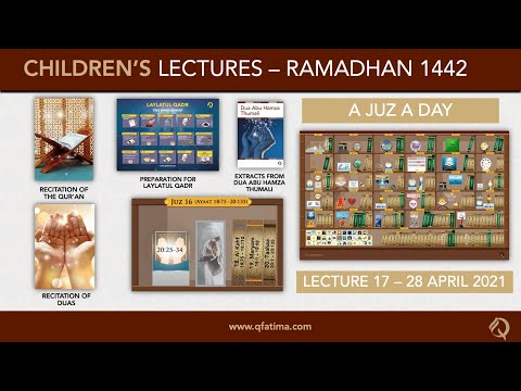 Month Of Ramadhan 1442 | Children Lecture PXVII | Quran Recitation & Short Duas | English