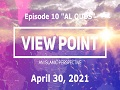 "EP-10 ""Al Quds"" | View Point - An Islamic Perspective | Sh.Hamzeh Sodagar| April 30, 2021 | English"