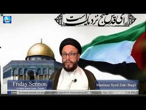 Friday Sermon at Almehdi Islamic Center Toronto | Dua Nudba and Speech about Palestine | Maulana Syed Zaki Baqri | English