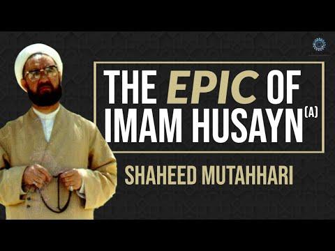 [Clip] The Epic of Imam Husayn (a)   Shaheed Murtadha Mutahhari Farsi Sub English