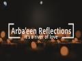 Arbaeen Reflections: It's a river of love | Bilal Kobayssi | Arbaeen Walk 2021 - English