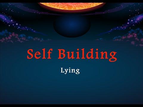 Self Building - Lying - Part 4 | English
