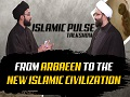 From Arbaeen to the New Islamic Civilization | IP Talk Show | English