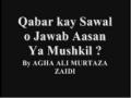 [CLIP] Qabar Kay Sawal o Jawab By Agha Ali Murtaza Zaidi Urdu